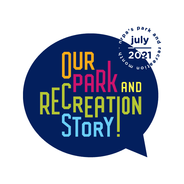 Our Park & Recreation Story!